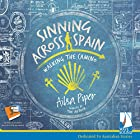 Sinning Across Spain Hörbuch von Ailsa Piper Gesprochen von: Ailsa Piper
