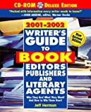 Writer's Guide to Book Editors, Publishers and Literary Agents, 2001-2002, Jeff Herman, 0761522174