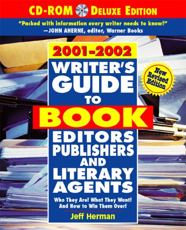 Download Writer's Guide to Book Editors, Publishers, and Literary Agents, 2001-2002 : Who They Are! What They Want! And How to Win Them Over! (with CD-ROM) PDF