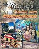 Nuevos Destinos: Espanol para Hispanohablantes, A. Raymond Elliott, 0070593345
