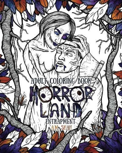 Adult Coloring Book Horror Land: Entrapment (Book 4)