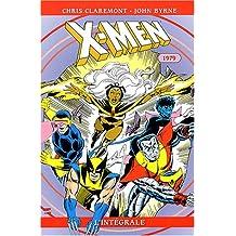 X-MEN L'INTÉGRALE T03 : 1979