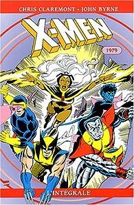 X-Men - Intégrale, tome 3 : 1979 par Chris Claremont