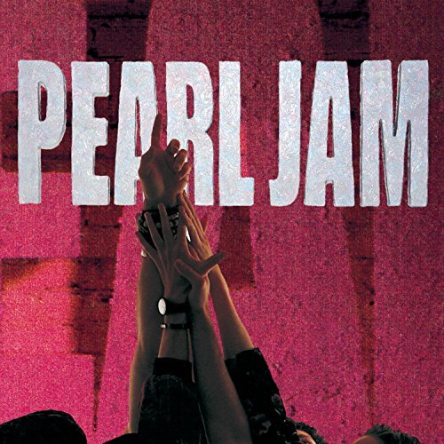 Ten by Pearl Jam (1991-08-27)