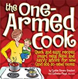 The One-Armed Cook, Cynthia Stevens-Graubart and Catherine Fliegel, 0696226820