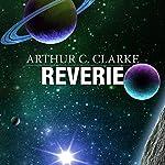 Reverie | Arthur C. Clarke
