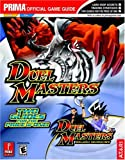 Duel Masters and Duel Masters, Prima Temp Authors Staff and Michael Knight, 0761545867