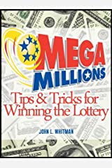 Mega Millions: Tips and Tricks for Winning the Lottery Kindle Edition
