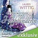 Die Rettung der Highlanderin (Herkunft der MacLeod 1) Hörbuch von Laurin Wittig Gesprochen von: Helmut Winkelmann