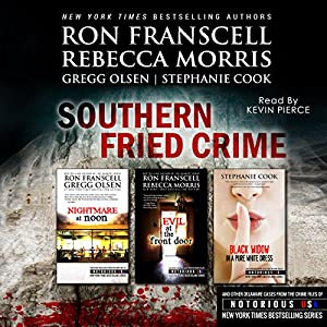 Southern Fried Crime: Notorious USA Set (Texas, Louisiana, Mississippi) Audiobook
