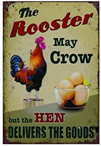 Ufcell Retro Vintage Tin Metal Sign 8x12 The Rooster May Crow But The Hen Delivers The Goods Wall Decor