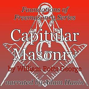 Capitular Masonry Audiobook
