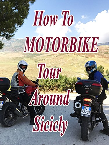 How To Motorbike Tour Around Sicily (Dirt Bike Kid)