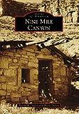 Nine Mile Canyon, Norma R. Dalton and Alene Dalton, 1467131644