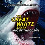 The Great White Shark, Joanne Randolph, 1404236244
