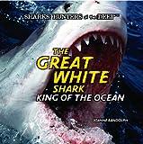 The Great White Shark, Joanne Randolph, 1404236244