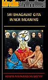 SRI BHAGAVAT GITA - INNER MEANING
