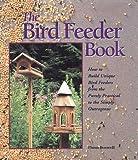 The Bird Feeder Book, Thom Boswell, 0806902965