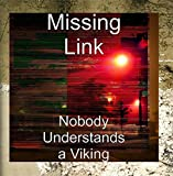 Nobody Understands a Viking
