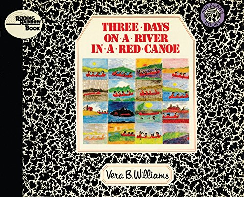 Three Days on a River in a Red Canoe (Reading Rainbow Books)