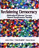 Reclaiming Democracy, Jaime J. Romo and Paula Bradfield, 0130945218