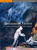 Immanent Visitor - Selected Poems of Jaime Saenz, a Bilingual Edition, Saenz, Jaime, 0520230485