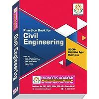 Civil Engineering 5800 + MCQs Practice Book for SSC-JE , Assistant Engineer & Junior Engineer