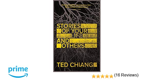 Stories Of Your Life And Others: Amazon.es: Ted Chiang: Libros en idiomas extranjeros
