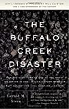 img - for The Buffalo Creek Disaster: How the Survivors of One of the Worst Disasters in Coal-Mining History Brought Suit Against the Coal Company- And Won book / textbook / text book