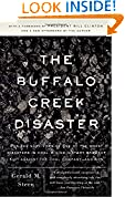 #2: The Buffalo Creek Disaster: How the Survivors of One of the Worst Disasters in Coal-Mining History Brought Suit Against the Coal Company- And Won