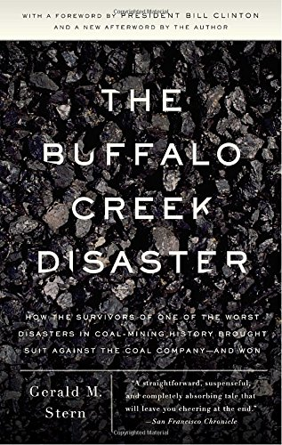 The Buffalo Creek Disaster: How the Survivors of One of the Worst Disasters in Coal-Mining History Brought Suit Against the Coal Company- And Won PDF