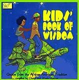 The Kids' Book of Wisdom, et al Cheryl & Wade Hudson, 0940975610