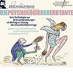 Die Psychologie der Erbtante: Eine Tanthologie aus 25 Einzeldarstellungen als Beitrag zur Lösung der Unsterblichkeits-Frage | Erich Mühsam,Johannes Roloff