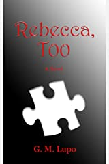 Rebecca, Too Kindle Edition