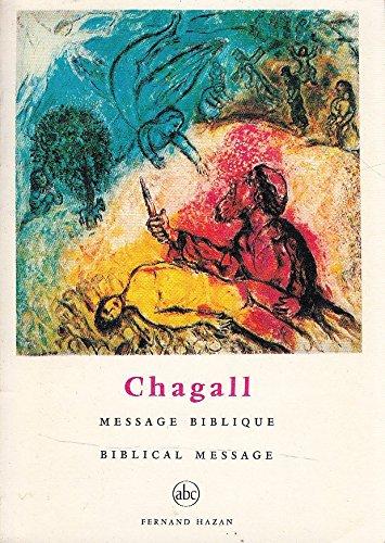 Chagall: Message biblique , Biblical message (Petite encyclopedie de lart) (Leaf Fernand)