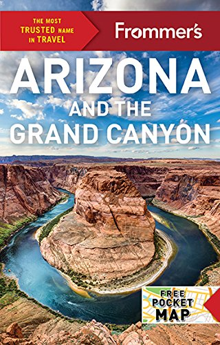 Frommer's Arizona and the Grand Canyon (Complete Guides) (Grand Canyon Rock)