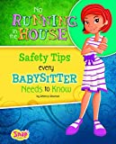 No Running in the House, Rebecca Rissman, 1491407654