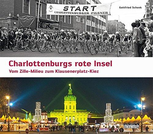charlottenburgs-rote-insel-vom-zille-milieu-zum-klausenerplatz-kiez