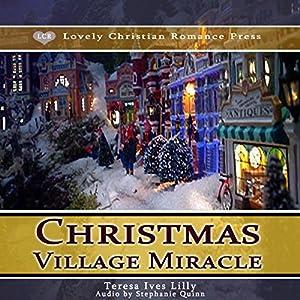 Christmas Village Miracle Audiobook