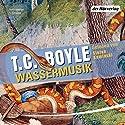 Wassermusik Hörbuch von T. C. Boyle Gesprochen von: Stefan Kaminski