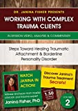Steps Toward Healing Traumatic Attachment & Borderline Personality Disorder