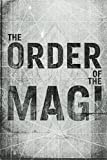The Order of the Magi, Connor Pritchard, 0615681786