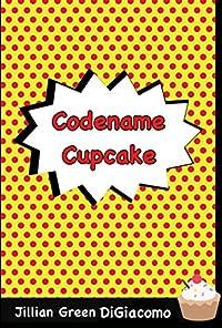 Codename Cupcake by Jillian Green DiGiacomo ebook deal