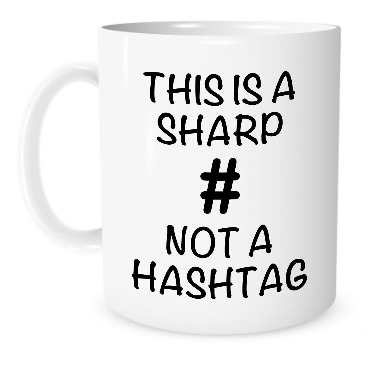 The Coffee Corner - This Is A Sharp Not A Hashtag Music Mug - 11 Ounce White Ceramic Coffee or Tea Mug - Gift for Music Teacher - Piano Teacher - Christmas Present - Guitar Teacher The Coffee Corner TM SYNCHKG120084