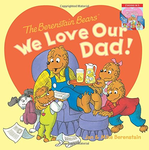 Read Online The Berenstain Bears: We Love Our Dad!/We Love Our Mom! pdf