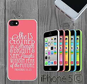 Bible Verse Proverbs 31 25 Custom made Case/Cover/Skin FOR iPhone 5C Color -White- Rubber Case