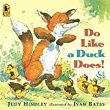 Do Like A Duck Does! (Turtleback School & Library Binding Edition)