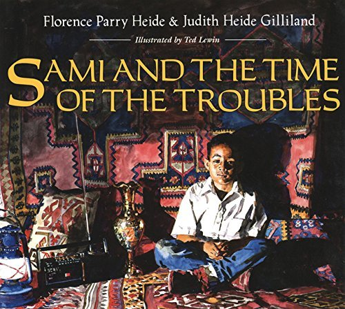 Sami and the Time of the Troubles by Florence Parry Heide (1997-09-18)