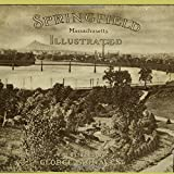 img - for Springfield, Massachusetts Illustrated book / textbook / text book
