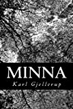 Minna, Karl Gjellerup, 1484185587